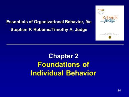 Chapter 2 Foundations of Individual Behavior