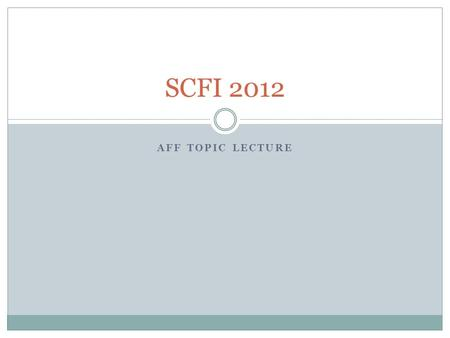 AFF TOPIC LECTURE SCFI 2012. INCREASING TRANSPORTATION FUNDING Benefits.