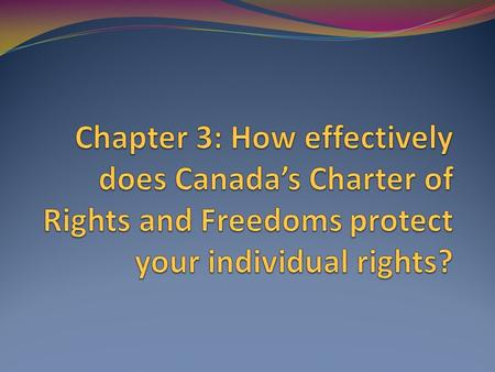 Canadian Charter Rights and Freedoms Essay Sample