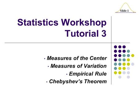 Statistics Workshop Tutorial 3