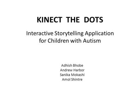 Interactive Storytelling Application for Children with Autism