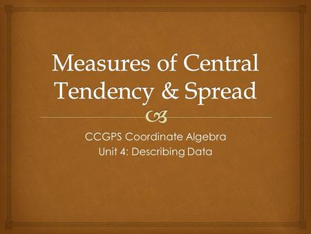 Measures of Central Tendency & Spread