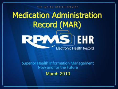 March 2010 Medication Administration Record (MAR).