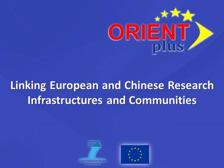 Linking European and Chinese Research Infrastructures and Communities.