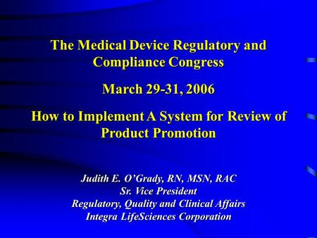 The Medical Device Regulatory and Compliance Congress