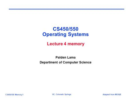 CS450/550 Operating Systems Lecture 4 memory