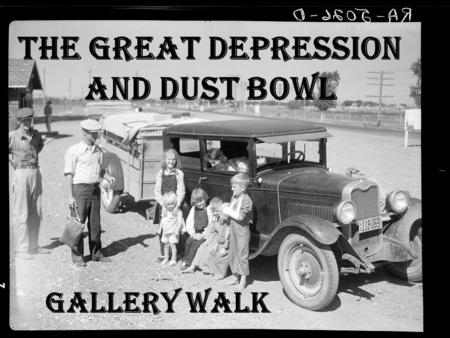 "The Great Depression and Dust Bowl Gallery Walk. Gallery Walk Guidelines Everyone needs to be Quiet! Only 1 person at a ""piece of art"" at a time…NO Exceptions!"