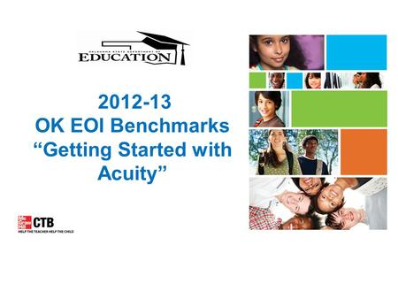 "2012-13 OK EOI Benchmarks ""Getting Started with Acuity"""