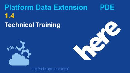 Platform Data Extension PDE 1.4 Technical Training