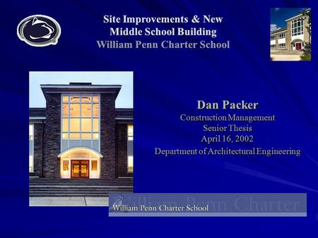 Dan Packer Construction Management Senior Thesis April 16, 2002