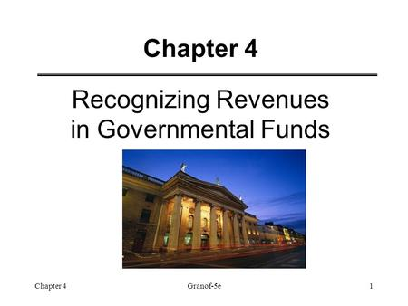 Recognizing Revenues in Governmental Funds