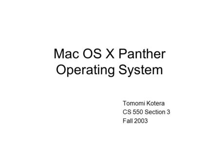 Mac OS X Panther Operating System