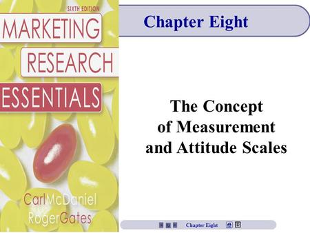 Chapter Eight The Concept of Measurement and Attitude Scales