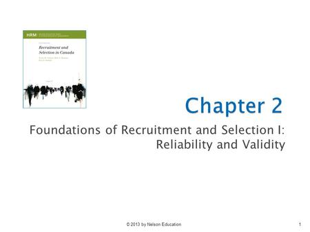 Foundations of Recruitment and Selection I: Reliability and Validity