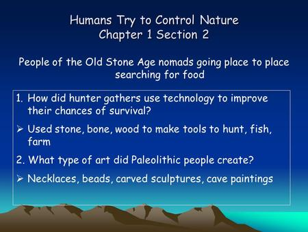 Humans Try to Control Nature Chapter 1 Section 2