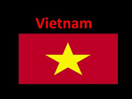 Vietnam. Land Located in South-East Asia Bordered by China, Laos and Cambodia.