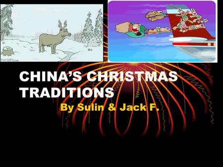 CHINA'S CHRISTMAS TRADITIONS
