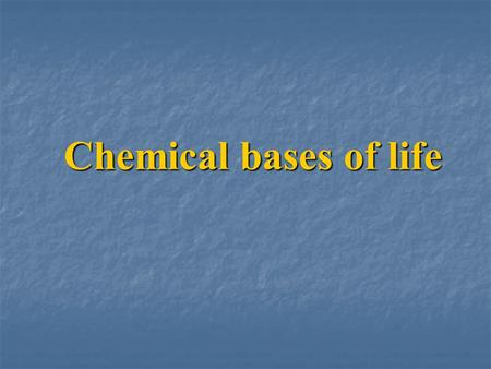 Chemical bases of life. Matter, Mass, and Weight All living and nonliving things are composed of matter, which is anything that occupies space and has.