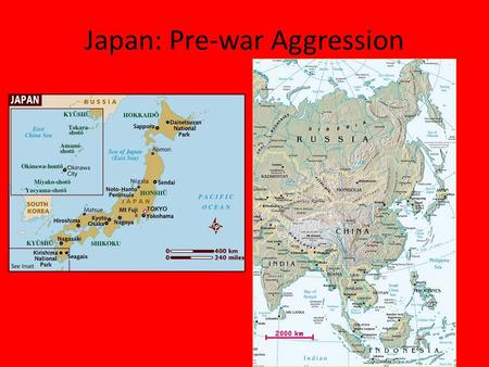 Japan: Pre-war Aggression. Reasons to Expand If the Japanese were in need of economic and natural resources, based on the previous map where would they.