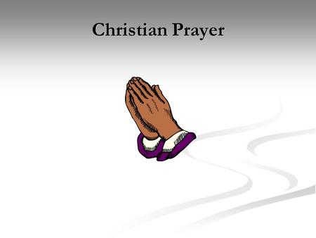 Christian Prayer.
