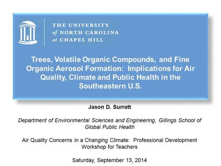 Trees, Volatile Organic Compounds, and Fine Organic Aerosol Formation: Implications for Air Quality, Climate and Public Health in the Southeastern U.S.