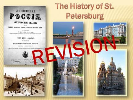 REVISION. 1. When was it built? 2.When did Peter the Great live in the cottage? What do these words mean ? brick -кирпич flue - log - pine - preserve.