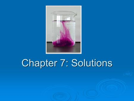 Chapter 7: Solutions.