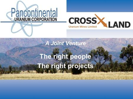 A Joint Venture The right people The right projects.
