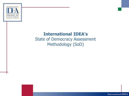 International IDEA's State of Democracy Assessment Methodology (SoD)