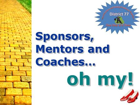 218F First Class Club Coach1 Sponsors, Mentors and Coaches… oh my!