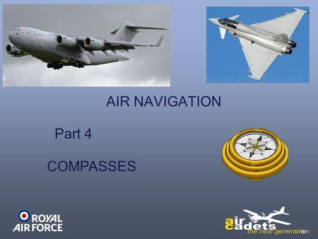 AIR NAVIGATION Part 4 COMPASSES.
