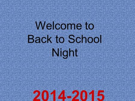 2014-2015 Welcome to Back to School Night Welcome to our classroom and our school! LES Vision: Learning today…Leading tomorrow. Mission Statement: I.