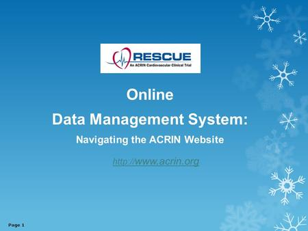 Online Data Management System: Navigating the ACRIN Website   Page 1.