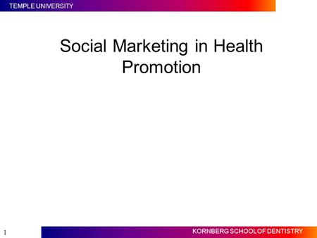 Social Marketing in Health Promotion