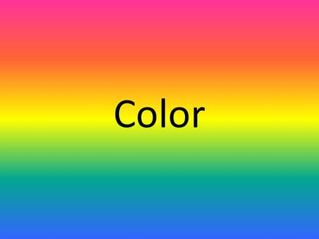 Color. -Visual light -An integral part of the sculpture -Creates desired effect -Distinguish items -Strengthen interest.