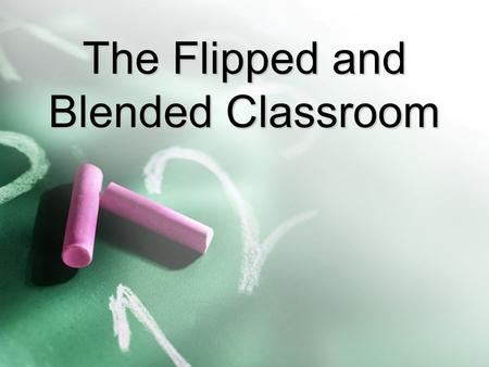 The Flipped and Blended Classroom. Comparison b/w Traditional and Flipped Traditional ActivityTime Warm-up Activity5 min Go over previous night's homework.