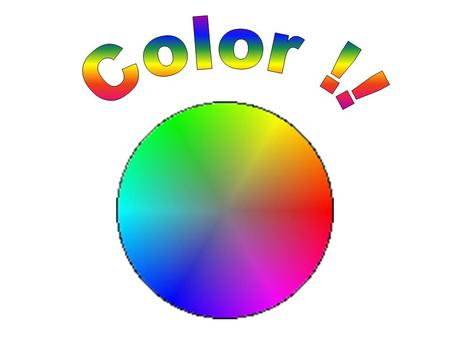 Color Terms Spectrum- the colors visible by the human eye, dispersed by a prism Hue- another word for color Primary colors- red, yellow, blue Secondary.