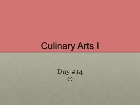 Culinary Arts I Day #14 Day #14. Discussion – quick breads Chapter 45 – page 623 Chapter 45 – page 623 Definition – Quickbreads: leavened by agents that.