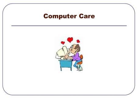 Computer Care.