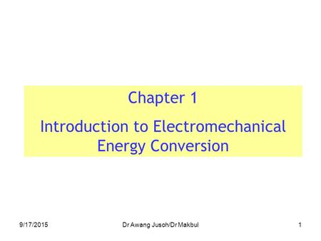 Introduction to Electromechanical Energy Conversion