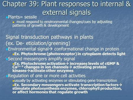 Chapter 39: Plant responses to internal & external signals