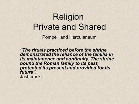 Religion Private and Shared