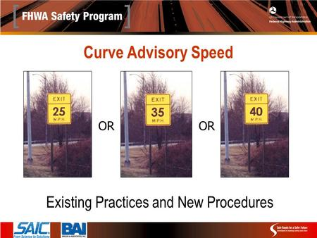 Curve Advisory Speed Existing Practices and New Procedures OR.