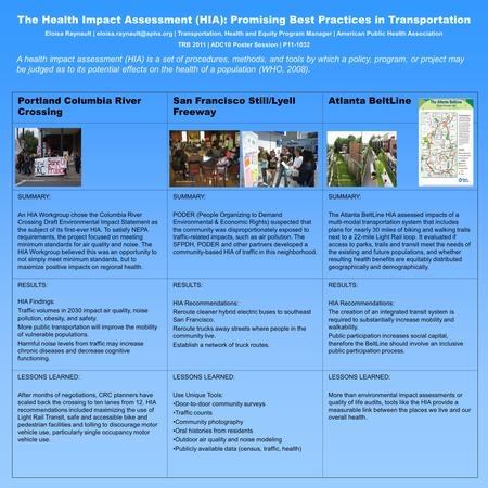 The Health Impact Assessment (HIA): Promising Best Practices in Transportation Eloisa Raynault | | Transportation, Health and.
