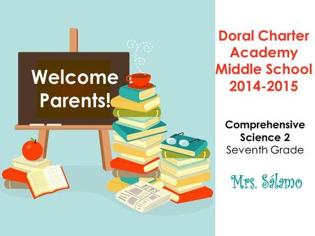 Doral Charter Academy Middle School 2014-2015 Comprehensive Science 2 Seventh Grade.
