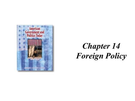 Chapter 14 Foreign Policy.