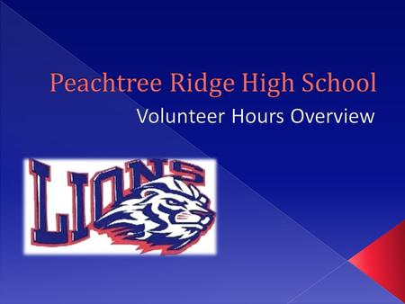  Peachtree Ridge encourages students to volunteer  Students have stepped up and made an impact to the school, the community and beyond  Peachtree Ridge.