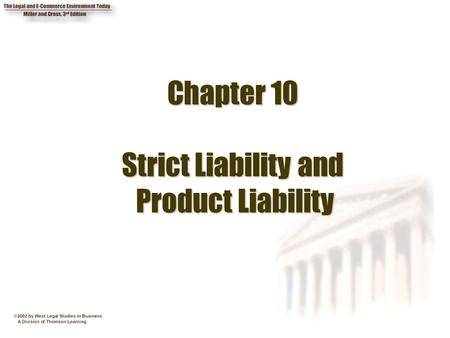 Chapter 10 Strict Liability and Product Liability
