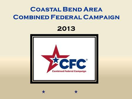 Coastal Bend Area Combined Federal Campaign 2013.