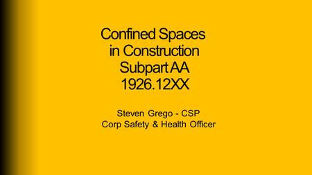 Confined Spaces in Construction Subpart AA XX